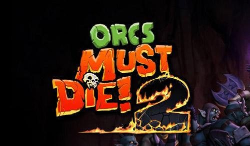 Трейнеры для Orcs Must Die! 2