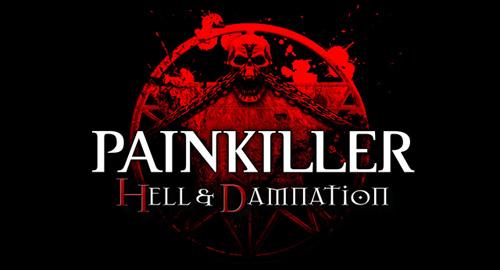 Трейнеры для Painkiller - Hell & Damnation