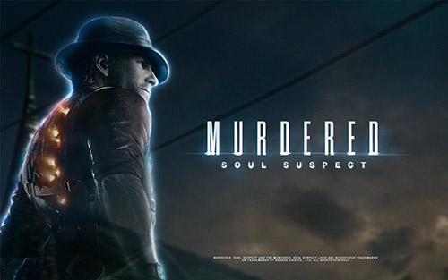 Трейнеры для Murdered: Soul Suspect